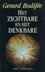 Het Zichtbare en het Denkbare - Gerard Bodifée
