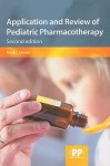 Application and Review of Pediatric Pharmacotherapy - Mark Glover