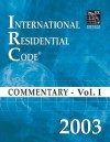2003 International Residential Code Commentary Volume 1 - International Code Council
