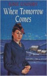 When Tomorrow Comes - June Gadsby