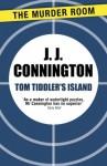Tom Tiddler's Island - J.J. Connington