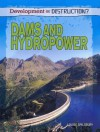 Dams and Hydropower - Louise Spilsbury