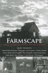 Farmscape: The Changing Rural Environment - Mary Swander, Gene Logsdon, Anna Lappé
