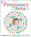 The Pregnancy and Baby Book. - Penguin Books LTD