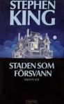 Staden som försvann - Lennart Olofsson, Stephen King