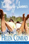 That Crazy Summer: A Destiny Bay Romances Prequel - Helen Conrad