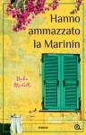Hanno ammazzato la Marinin - Nadia Morbelli