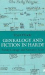 Genealogy and Fiction in Hardy: Family Lineage and Narrative Lines - Tess O'Toole