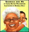 Grandma and Me - Carole Boston Weatherford