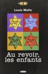 Au Resevoir Les Enfant (Vingtieme) (French Edition) - Louis Malle