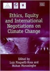 Ethics, Equity, And International Negotiations On Climate Change - Luiz Pinguelli Rosa, Mohan Munasinghe, Luiz Pinguelli-Rosa