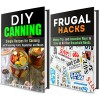 Frugal Living Box Set: Guide to Saving Money on All of Your Household Needs and Preserving Food (Financial Fredom) - Michael Hansen, Jessica Meyer
