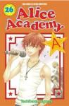 Alice Academy vol. 26 (Alice Academy, # 26) - Tachibana Higuchi