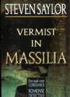 Vermist in Massilia/ Last Seen in Massilia - Steven Saylor