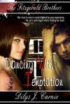 Dancing with Temptation - Dilys J. Carnie