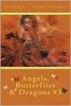 Angels, Butterflies, & Dragons # 3: Tears of an Angel - Donna Armstrong