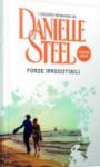 Forze irresistibili - Danielle Steel