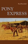 Pony Express - Fred Reinfeld