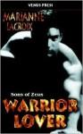 Warrior Lover - Marianne LaCroix