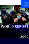 Human Rights Watch World Report 2006 - Human Rights Watch