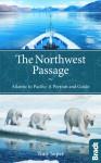 Through the Northwest Passage: From Ocean to Ocean - Tony Soper