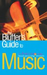 The Bluffer's Guide to Music - Peter Gammond