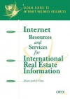 Internet Resources and Services for International Real Estate Information: A Global Guide - Sheau-yueh J. Chao