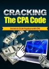 Cracking The CPA Code: Secrets To $100 Dollar Paydays With CPA For Affiliates - Tom Doyle