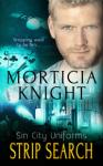 Strip Search - Morticia Knight
