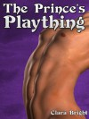 The Prince's Plaything (Lust's Catalyst) - Clara Bright