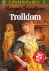 Trolldom - Margit Sandemo