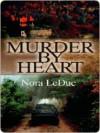 Murder By Heart - Nora LeDuc, Melanie Billings