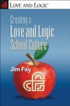 Creating a Love and Logic School Culture - Jim Fay
