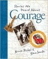Bruce & Stan Books: Stories We Heard about Courage - Bruce Bickel, Stan Jantz
