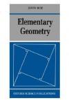 Elementary Geometry - John Roe