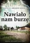 Nawiało nam burzę (Audiobook) - Abramow- Newerly Jarosław
