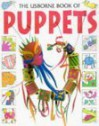 The Usborne Book of Puppets - Ken Haines, Gill Harvey