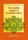 The Buddha Speaks of Amitabha Sutra: A General Explanation - Hsuan Hua