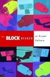 Block Reader in Visual Culture - George Robertson