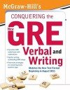 McGraw-Hill's Conquering the New GRE Verbal and Writing - Kathy A. Zahler