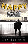 Happy Again - Jennifer E. Smith