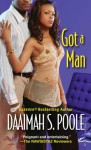Got A Man - Daaimah S. Poole