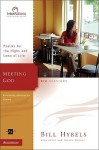 Meeting God: Psalms for the Highs and Lows of Life - Bill Hybels, Kevin G. Harney, Sherry Harney