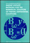 Group Explicit Methods for the Numerical Solution of Partial Differential Equations - David J. Evans