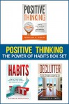 Positive Thinking: The Power of Habits Box Set: How to Stop Negative Thoughts, Build Good Habits, and Declutter Your Life - Jennifer Smith, Brianna Anderson