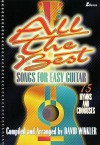 All the Best Songs for Easy Guitar: 75 Hymns and Choruses - David Winkler