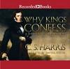 Why Kings Confess: A Sebastian St. Cyr Mystery - C.S. Harris, Davina Porter