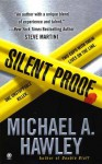 Silent Proof - Michael A. Hawley