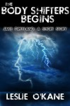 The Body Shifters Begins: Jake Greyland: A Short Story (The Body Shifters Trilogy) - Leslie O'Kane