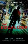 The Equalizer: A Novel - Michael Sloan